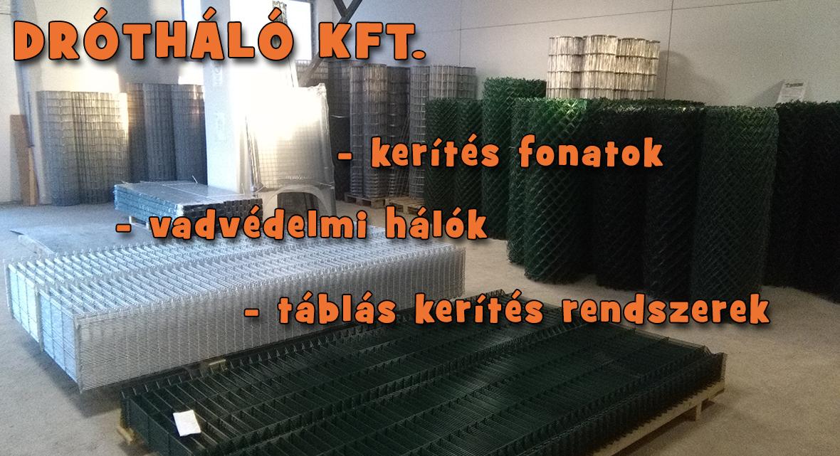 Drótháló Kft. - kerítésfonatok, vadvédelmi hálók, táblás kerítés rendszerek